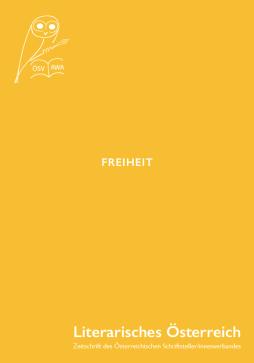 """""""Kürzestgeschichten"""", in: Literarisches Österreich, Sonderheft FREIHEIT, Zeitschrift des Österreichischen Schriftsteller/innenverbandes, Wien 2019. https://www.oesv.or.at/publikationen.html"""